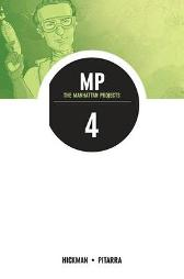 The Manhattan Projects Volume 4: The Four Disciplines - Jonathan Hickman Nick Pitarra