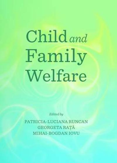 Child and Family Welfare - Patricia-Luciana Runcan