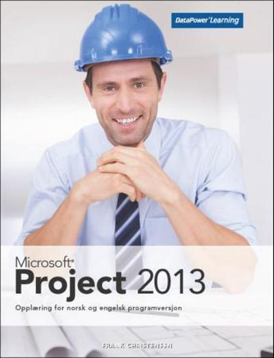 Microsoft Project 2013 - Frank Christensen