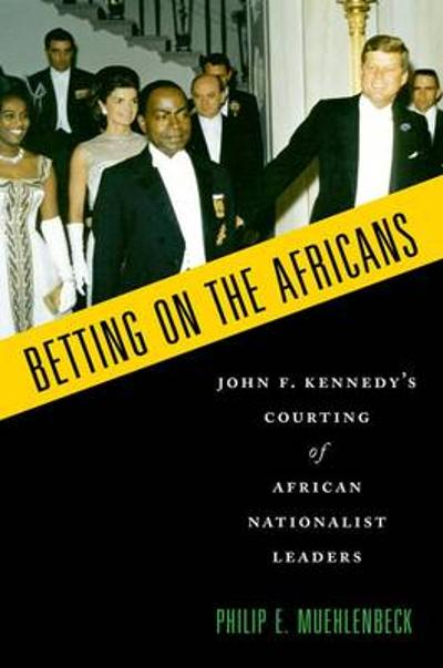 Betting on the Africans - Philip E. Muehlenbeck
