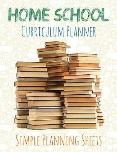 Home School Curriculum Planner - Speedy Publishing LLC
